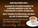 Kavárna Hellas odkládá slavnostní otevření